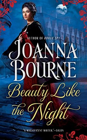 Book blasts and more beauty like the night by joanna bourne a novel in bournes terrific spymaster series set against the backdrop of napoleonic france and regency england fandeluxe Gallery